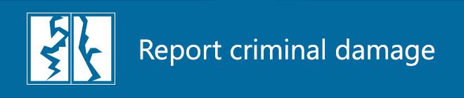 Report criminal damage