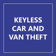 KEYLESS CAR AND VAN THEFT